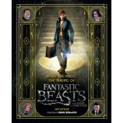 Inside the Magic: The Making of Fantastic Beasts and Where to Find Them, Hardcover