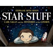 Star Stuff: Carl Sagan and the Mysteries of the Cosmos, Hardcover