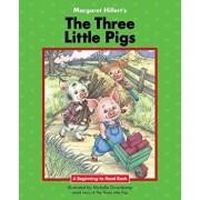 The Three Little Pigs, Hardcover/Margaret Hillert