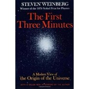 The First Three Minutes: A Modern View of the Origin of the Universe, Paperback/Steven Weinberg