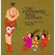 The Emperor's New Clothes: A Tale Set in China, Hardcover/Demi
