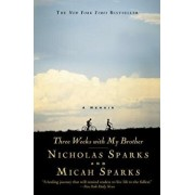 Three Weeks with My Brother, Hardcover/Nicholas Sparks