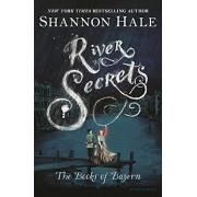 River Secrets, Paperback/Shannon Hale