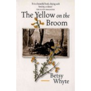 Yellow on the Broom - The Early Days of a Traveller Woman (Whyte Betsy)(Paperback) (9781841581354)