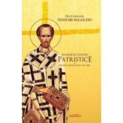 Maxime si cugetari patristice. Sfantul Ioan Gura de Aur/Teodosie Paraschiv