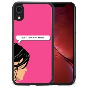 B2Ctelecom Apple iPhone Xr TPU Hoesje Woman Don't Touch My Phone