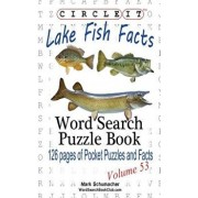 Circle It, Lake Fish Facts, Word Search, Puzzle Book, Paperback/Lowry Global Media LLC