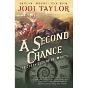 A Second Chance: The Chronicles of St. Mary's Book Three, Paperback