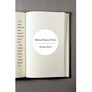 Making Shapely Fiction, Paperback/Jerome Stern