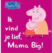 peppa pig - Ik vind je lief, mama big