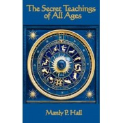 The Secret Teachings of All Ages, Hardcover
