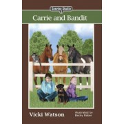 Sonrise Stable: Carrie and Bandit, Paperback