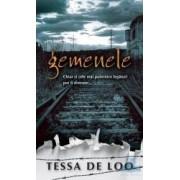 Gemenele - Tessa De Loo