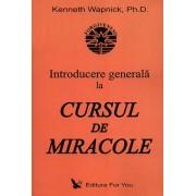 Introducere generala la Cursul de miracole