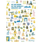 My Big Book of the World's Greatest Art, Hardcover/Louise Lockhart