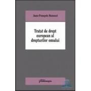 Tratat de drept european al drepturilor omului - Jean-Francois Renucci