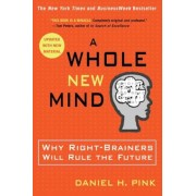 A Whole New Mind: Why Right-Brainers Will Rule the Future, Paperback
