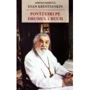Povatuiri pe drumul crucii - Ioan Krestiankin