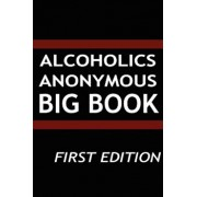 Alcoholics Anonymous - Big Book, Hardcover/Aa Services