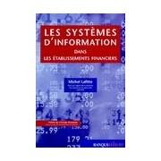 Les systèmes d'information - Michel Lafitte - Livre