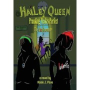 Hailey Queen Pranking Makes Perfect: The Alien Encounter, Paperback