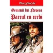 Gemenii lui Nevers Parcul cu cerbi - Paul Feval fiul