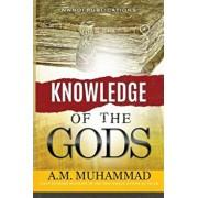 Knowledge of the Gods, Paperback/Ali Mahdi Muhammad