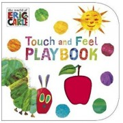 Very Hungry Caterpillar: Touch and Feel Playbook, Hardcover/Eric Carle