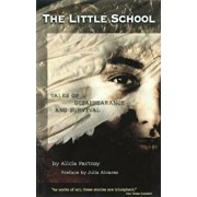 The Little School: Body, Breath, and Mind, Paperback/Alicia Partnoy