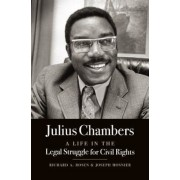 Julius Chambers: A Life in the Legal Struggle for Civil Rights, Hardcover