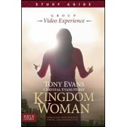 Kingdom Woman, Study Guide: Embracing Your Purpose, Power, and Possibilities, Paperback/Tony Evans