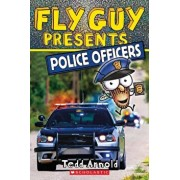 Fly Guy Presents: Police Officers, Paperback/Tedd Arnold