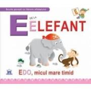 E de la Elefant - Edo micul mare timid necartonat