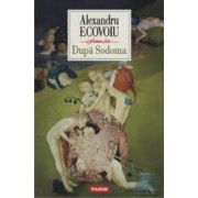 Dupa Sodoma - Alexandru Ecovoiu