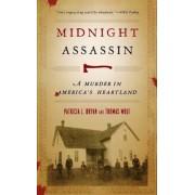 Midnight Assassin: A Murder in America's Heartland, Paperback