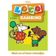 Loco Bambino Loco - Muis en al haar vriendjes (3-5 jaar)