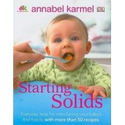 Starting Solids: What to Feed, When to Feed, and How to Feed Your Baby