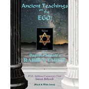 Ancient Teachings on the EGO: in Daphna Moore's RABBI'S TAROT (Black & White issue), Paperback/Suzzan Babcock