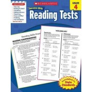 Reading Tests, Grade 4 by Scholastic