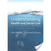 Understanding Health and Social Care - An Introductory Reader (De Souza Corinne)(Paperback) (9781847870810)