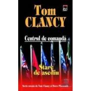 Centrul de comanda - Stare ce asediu - Tom Clancy