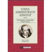Codul administrativ adnotat Partea I - Paul Negulescu Romul Boila George Alexianu