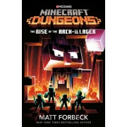 Minecraft Dungeons: The Rise of the Arch-Illager, Hardcover/Matt Forbeck