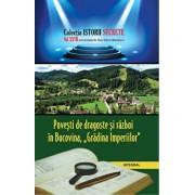 Povesti de dragoste si razboi in Bucovina. Gradina Imperiilor/Dan Silviu Boerescu