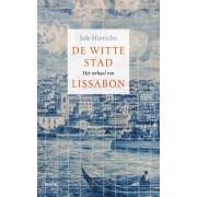 Reisverhaal De witte stad - Het verhaal van Lissabon   Jule Hinrichs