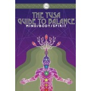 The YUSA Guide to Balance: Mind Body Spirit, Paperback