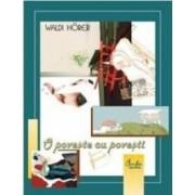 O poveste cu povesti - Waldi Horer