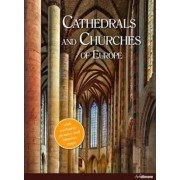 On Earth as in Heaven: Cathedrals and Churches in Europe