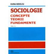 Sociologie - concepte, teorii, fundamente.