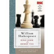 King John and Henry VIII, Paperback/William Shakespeare